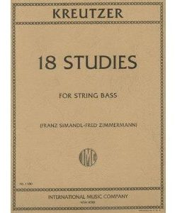 Kreutzer, Rodolphe 18 Studies Bass solo - by Franz Simandl and Fred Zimmermann - International